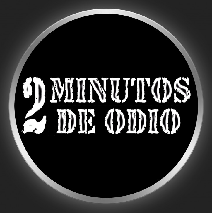 2 MINUTOS DE ODIO - White Logo On Black Button