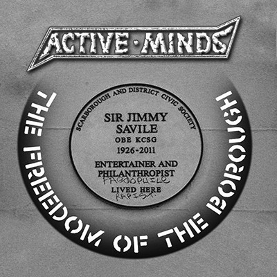ACTIVE MINDS - The Freedom Of The Borough EP
