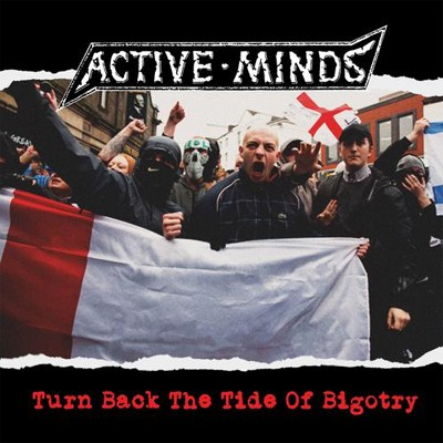 ACTIVE MINDS - Turn Back The Tides Of Bigotry LP