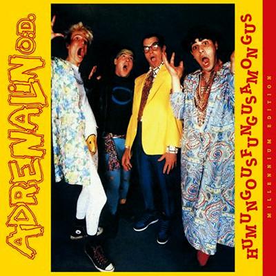 "ADRENALIN O.D. - ""Humungusfungusamoungus - Millennium Edition"" LP (Yellow)"