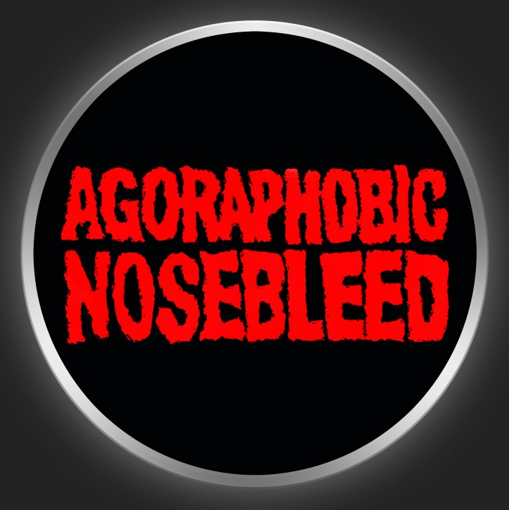 AGORAPHOBIC NOSEBLEED - Red Logo On Black Button