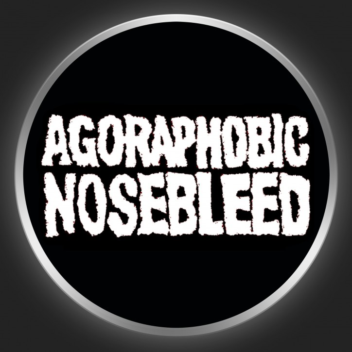 AGORAPHOBIC NOSEBLEED - White Logo On Black Button