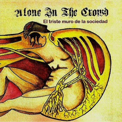 ALONE IN THE CROWD - El Triste Muro De La Sociedad CD