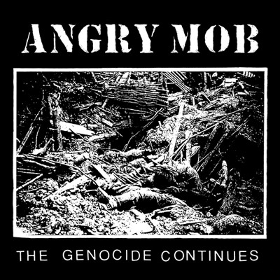 ANGRY MOB - The Genocide Continues LP
