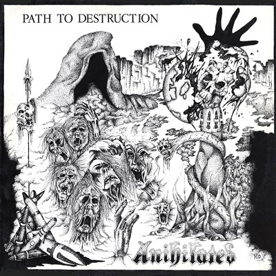 ANIHILATED - Path To Destruction LP