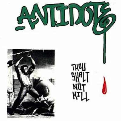 ANTIDOTE - Thou Shalt Not Kill LP