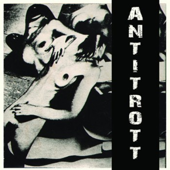 ANTITROTT - 84 - 87 Double LP