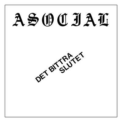 "ASOCIAL - Det Bittra Slutet 7"" PICTURE EP (Test pressing)"