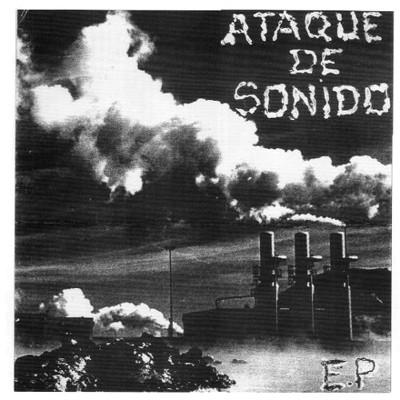 ATAQUE DE SONIDO - Same EP
