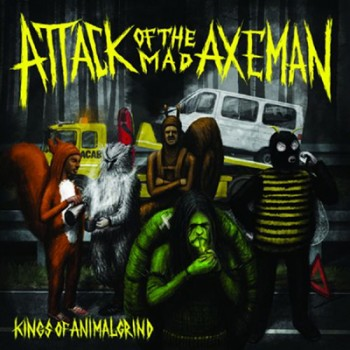 ATTACK OF THE MAD AXEMAN - Kings Of Animal Grind LP