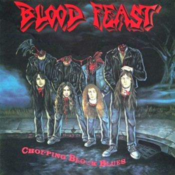 BLOOD FEAST - Chopping Block Blues LP (Transparent Red)