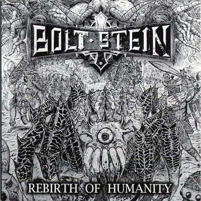 BOLT STEIN - Rebirth Of Humanity LP