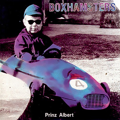 BOXHAMSTERS - Prinz Albert LP + 7""