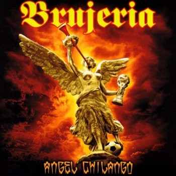 BRUJERIA - Angel Chilango EP (White)