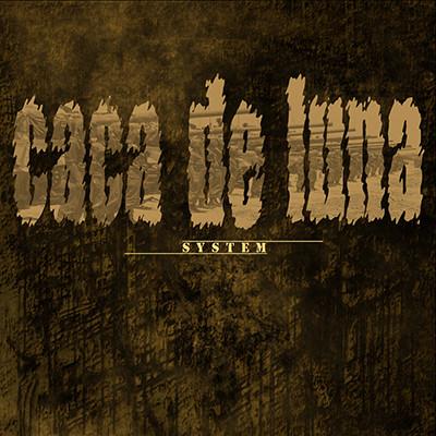 CACA DE LUNA - System LP