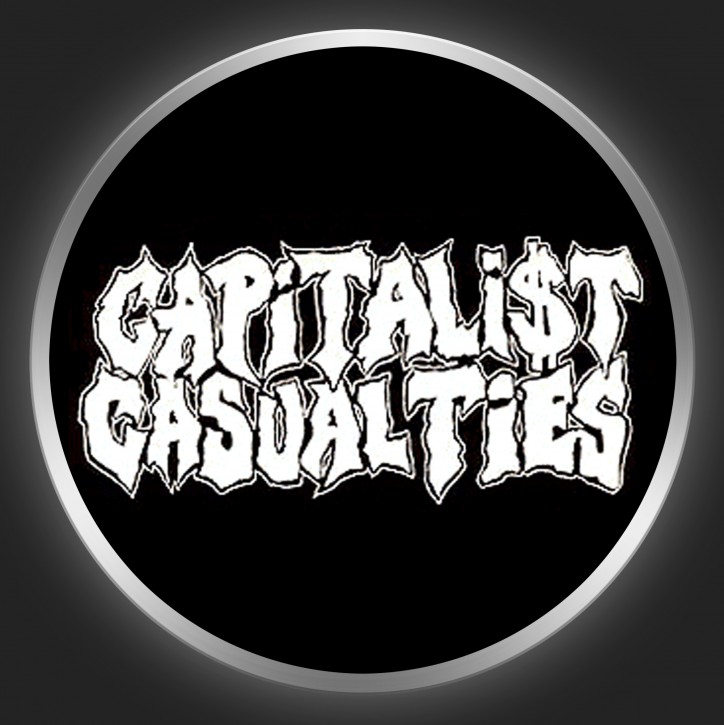 CAPITALIST CASUALTIES - White Logo On Black Button