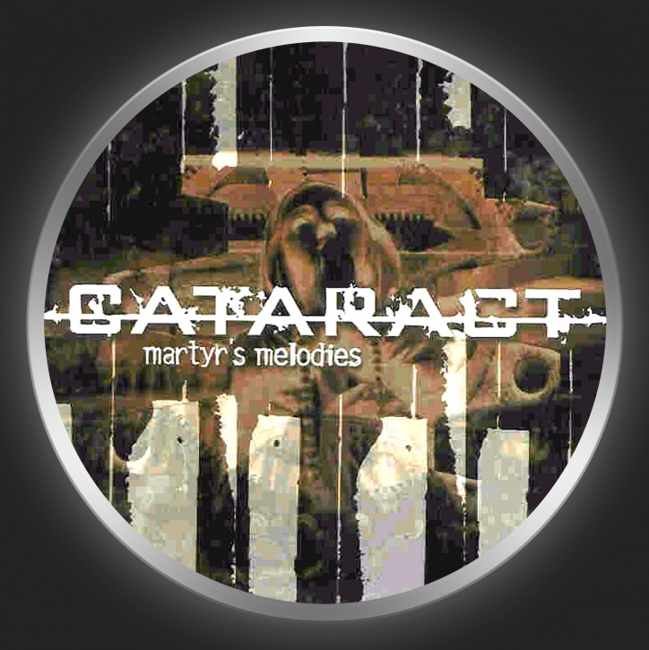 CATARACT - Martyr´s Melodies Button