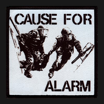 CAUSE FOR ALARM -Same Patch