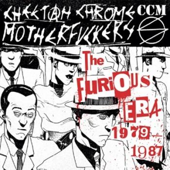 CHEETAH CHROME MOTHERFUCKERS - The Furious Era 1979 - 1987 Double LP