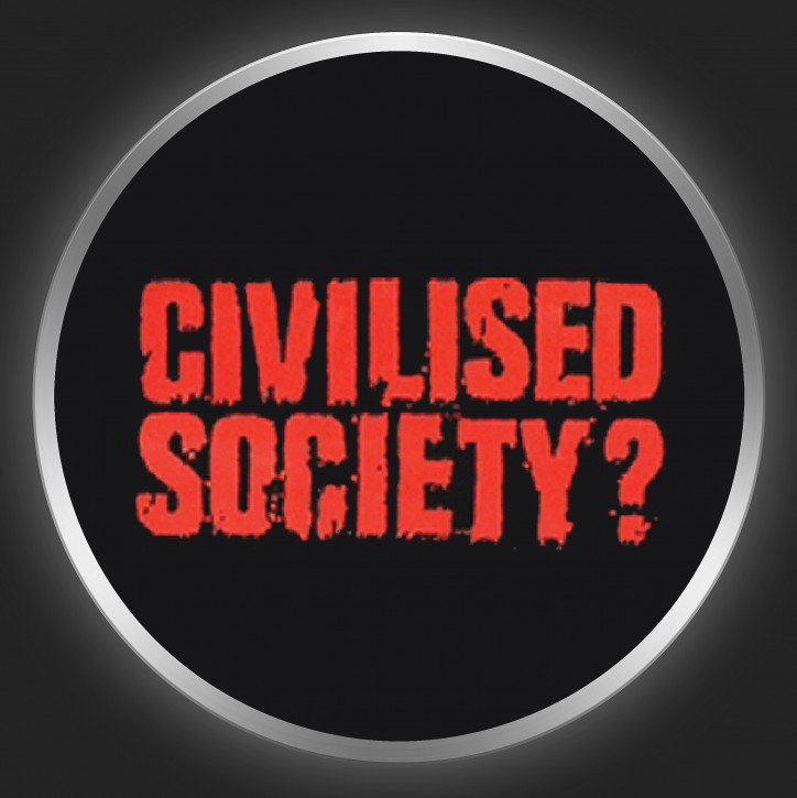 CIVILISED SOCIETY ? - Red Logo On Black Button
