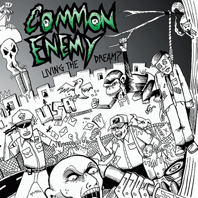 COMMON ENEMY - Living The Dream ? LP