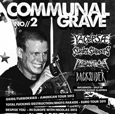 COMMUNAL GRAVE Fanzine Number 2 + YACÖPSAE / SLIGHT SLAPPERS Split EP