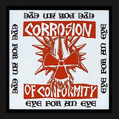 CORROSION OF CONFORMITY - Eye For An Eye Patch