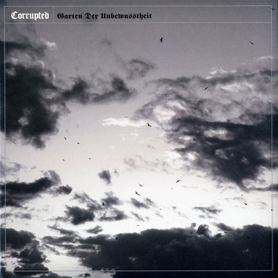 CORRUPTED - Garten Der Unbewusstheit CD