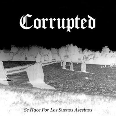 CORRUPTED - Se Hace Por Los Sueños Asesinos LP