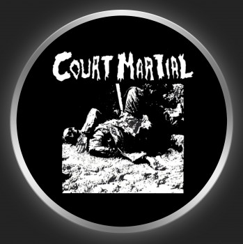 COURT MARTIAL - Gotta Get Out Button