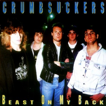 CRUMBSUCKERS - Beast On My Back LP (Coloured)