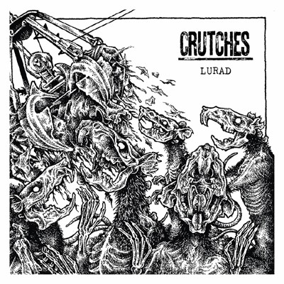 CRUTCHES - Lurad LP