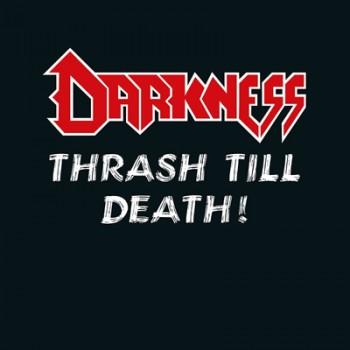DARKNESS - Thrash Till Death ! 2 x LP (White / Red Splatter)