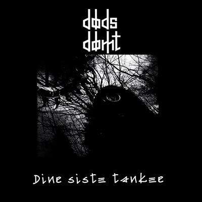 DØDSDØMT - Dine Sister Tanker EP