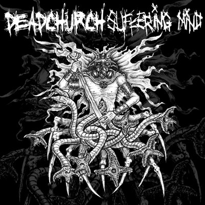 DEAD CHURCH / SUFFERING MIND - Split 5""