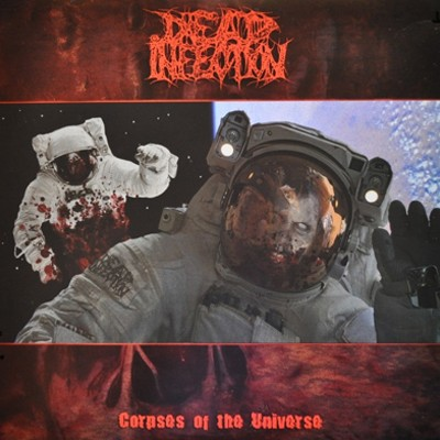 DEAD INFECTION - Corpses Of The Universe LP