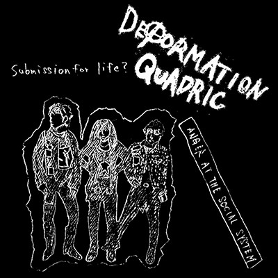DEFORMATION QUADRIC - Anger The Social System LP
