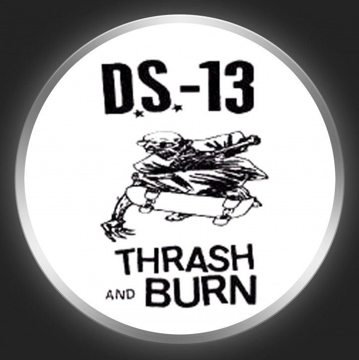 DEMON SYSTEM 13 - Thrash And Burn Button