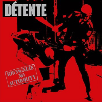 DÉTENTE - Recognize No Authority 2 x LP