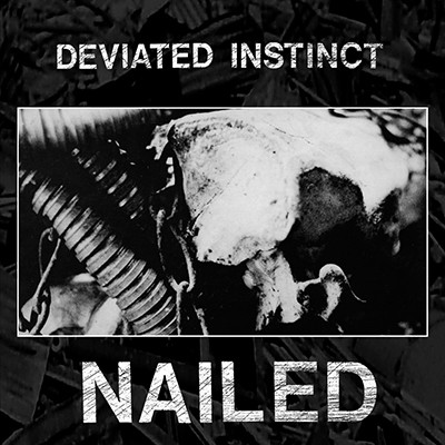 DEVIATED INSTINCT - Nailed 12""
