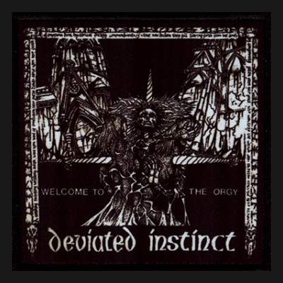 DEVIATED INSTINCT - Welcome To The Orgy Patch