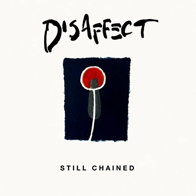 DISAFFECT - Still Chained (Discography) 2 x LP