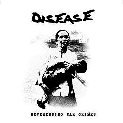 DISEASE - Neverending War Crimes LP (Red)
