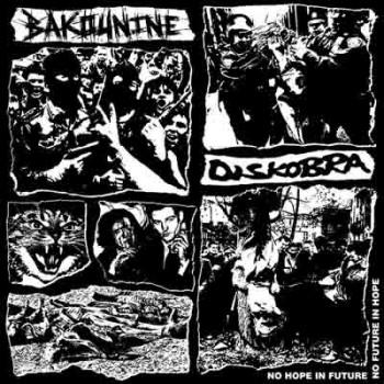 DISKOBRA / BAKOUNINE - Split LP