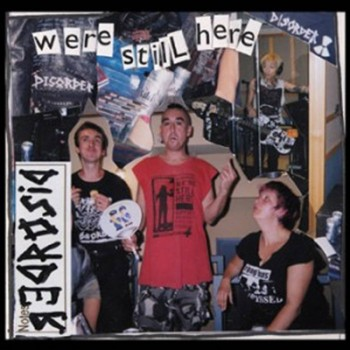 DISORDER - We´re Still Here LP