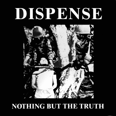 DISPENSE - Nothing But The Truth EP