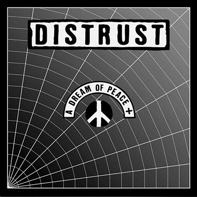 DISTRUST -A Dream Of Peace 2 x LP (Silver)