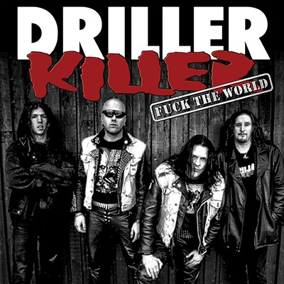 DRILLER KILLER - Fuck The World LP (Black)