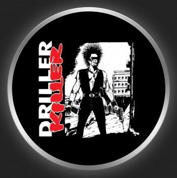 DRILLER KILLER - What Goes Around Comes Around Button