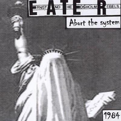 E.A.T.E.R. - Abort The System EP